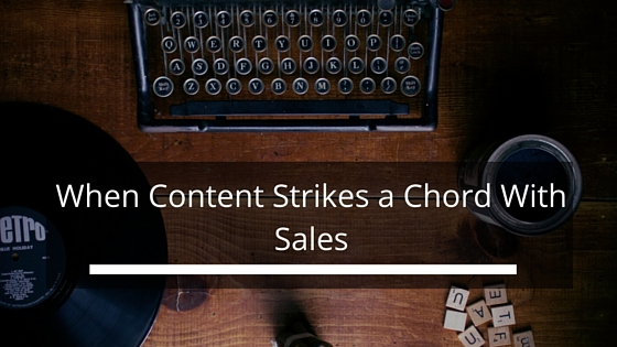 When Content Strikes a Chord with Sales