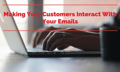 Are You Making People Open and Interact with your Emails?