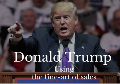 Donald Trump Using The Fine-Art Of Sales