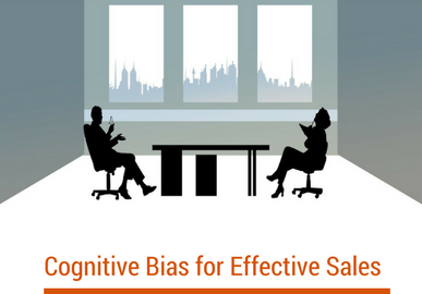 Cognitive Biases Cheat Sheet for Effective Sales