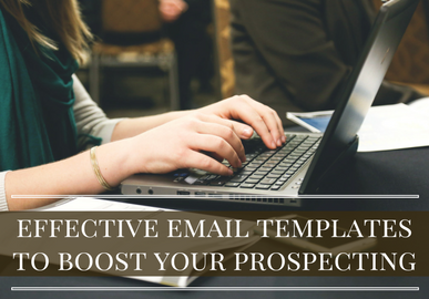 Effective Email Templates to Boost Your Prospecting