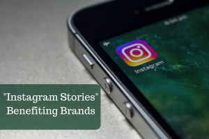 Instagram Stories Benefiting Brands