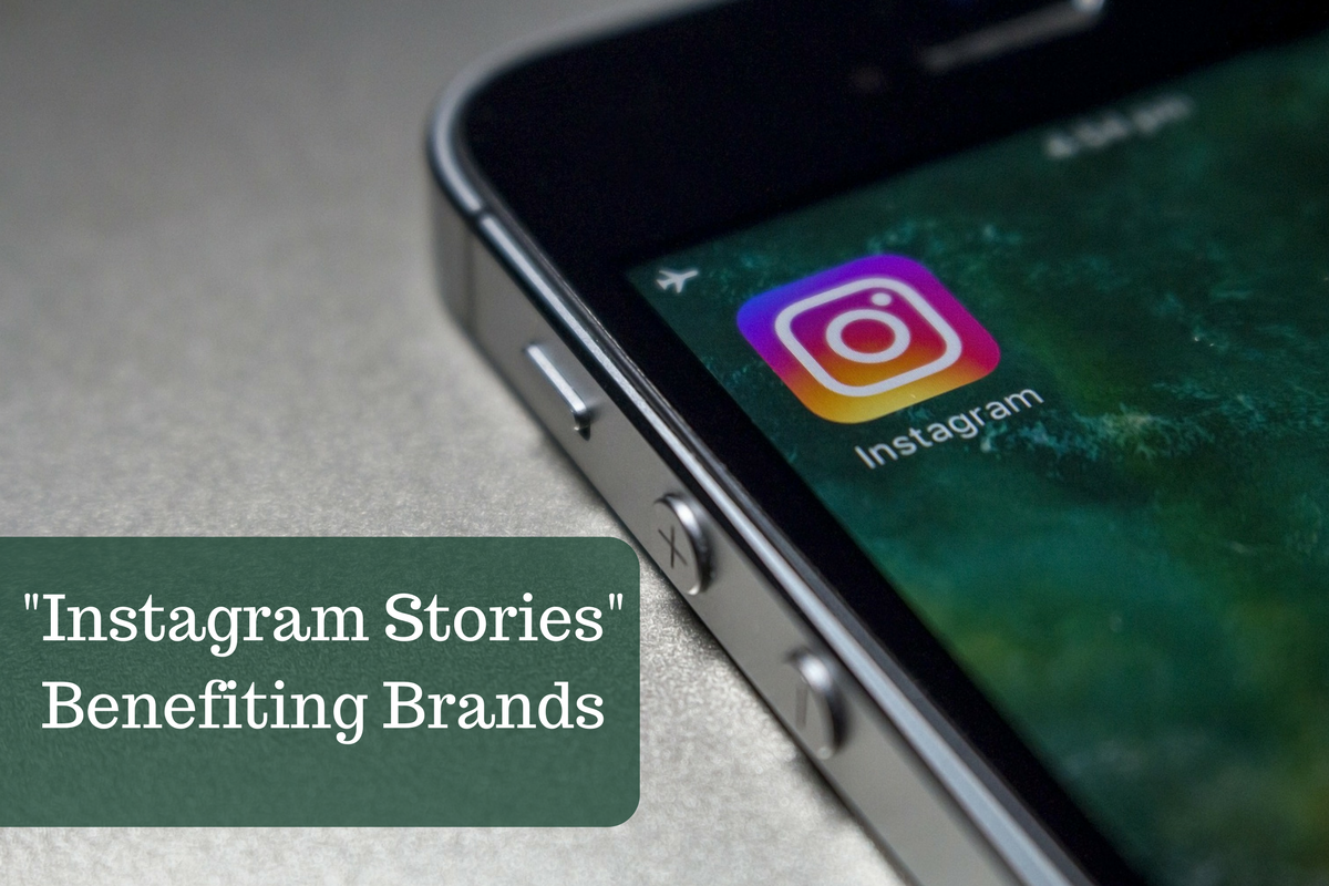 "How is the new feature ""Instagram Stories"" Benefiting Brands?"