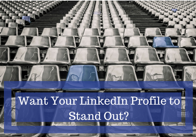 Want to Build a Stunning LinkedIn Profile?